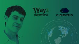 Cloudways entrevista a Way2 Ecommerce como expertos en ecommerce Magento